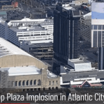 Watch: Trump Plaza Implosion in Atlantic City – The NewsRoom Syndicate